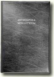 Antiphonale monasticum t.1 ; liber antiphonarius - Couverture - Format classique