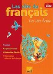 Les Cles Du Francais ; Cm2 ; Manuel De L'Elève - Couverture - Format classique