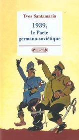 1939, Le Pacte Germano-Sovietique - Intérieur - Format classique