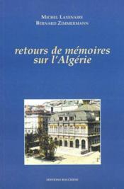 Retours de mémoires sur l'Algérie - Couverture - Format classique
