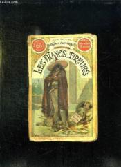 Les Francs Tireurs. - Couverture - Format classique