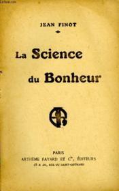 La Science Du Bonheur. - Couverture - Format classique
