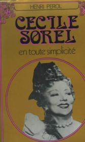 Cecile Sorel En Toute Simplicite. - Couverture - Format classique