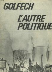 Revue Can Golfech. N°18. Septembre 1981. L'Autre Golfech. - Couverture - Format classique