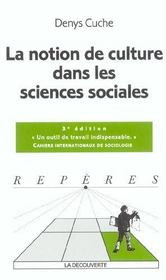 La Notion De Culture Dans Les Sciences Sociales  - Denys Cuche