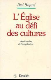 Eglise Au Defi Des Cultures (L') - Couverture - Format classique