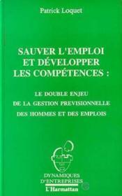 Sauver l'emploi et développer les compétences - Couverture - Format classique