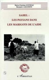 Sahel : Les Paysans Dans Les Marigots De L'Aide - Couverture - Format classique