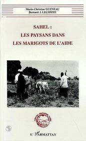 Sahel : Les Paysans Dans Les Marigots De L'Aide - Intérieur - Format classique