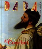 Revue Dada N.131 ; Courbet - Intérieur - Format classique