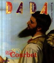 Revue Dada N.131 ; Courbet - Couverture - Format classique
