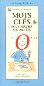 Mots Cles Pour Reussir Ses Dictees - Intérieur - Format classique