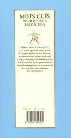Mots Cles Pour Reussir Ses Dictees - 4ème de couverture - Format classique