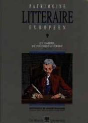 Patrimoine Litteraire Europeen 9 Les Lumieres, De L'Occident A L'Orient - Couverture - Format classique