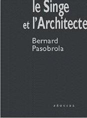 Le Singe Et L' Architecte - Couverture - Format classique