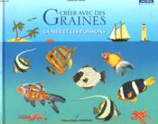 Créer avec des graines mer et poissons - Couverture - Format classique
