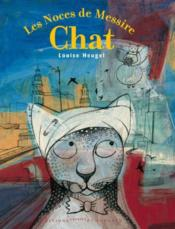 Vente  Les noces de messire chats  - Louise Heugel