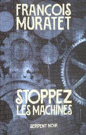 Stoppez les machines - Intérieur - Format classique