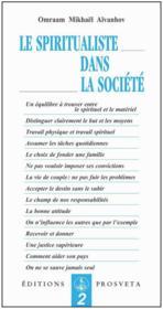 Le spiritualiste dans la société - Couverture - Format classique