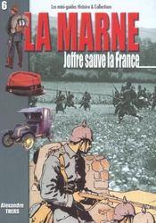 Marne t.2 ; Joffre sauve la France - Intérieur - Format classique