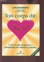 Ton Corps Dit : Aime-Toi ! - Couverture - Format classique
