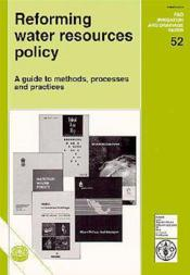 Reforming water resources policy a guide to methods processes and practices fao irrigation - Couverture - Format classique