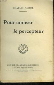 Pour Amuser Le Percepteur. - Couverture - Format classique