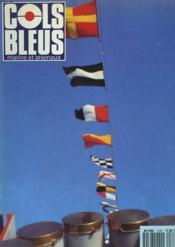 COLS BLEUS. HEBDOMADAIRE DE LA MARINE ET DES ARSENAUX N°2168 DU 25 AVRIL 1992. REFLECHIR ET CONCEVOIR, INTERVIEW DE L'INGEN. Gal DE L'ARMEMENT ROUX / MARINE ET INNOVATION par LE CAP. DE CORVETTE SOUDET / REGARD SUR LE TOGO par LE CAP. DE CORVETTE GELINET - Couverture - Format classique