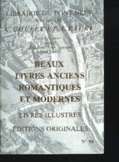 Catalogue N°90. Beaux Livres Anciens Et Modernes. Livres Illustres, Editions Originales - Couverture - Format classique