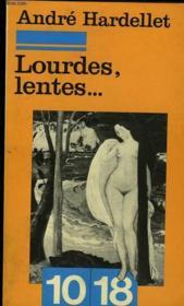 Lourdes, Lentes ... - Couverture - Format classique