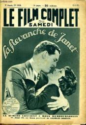 Le Film Complet Du Samedi N° 908 - 9eme Annee - La Revanche De Janet - Couverture - Format classique