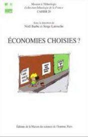 Économies choisies ? échanges, circulations et débrouille - Intérieur - Format classique