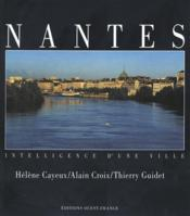 Nantes intelligence d'une ville - Couverture - Format classique
