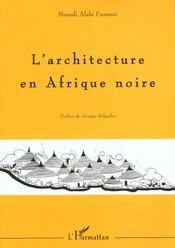 L'Architecture En Afrique Noire: Cosmoarchitecture - Intérieur - Format classique