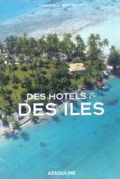 Des Hotels Et Des Iles - Couverture - Format classique