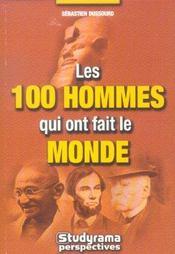 Les 100 Hommes Qui Ont Fait Le Monde - Intérieur - Format classique