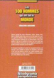 Les 100 Hommes Qui Ont Fait Le Monde - 4ème de couverture - Format classique