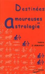 Destinees amoureuses en astrologie - Intérieur - Format classique