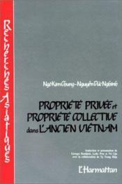 Propriété privée et propriété collective dans l'ancien Viêtnam - Couverture - Format classique