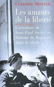 Les amants de la liberté ; l'aventure de Jean-Paul Sartre et Simone de Beauvoir dans le siècle - Intérieur - Format classique