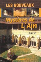 Les nouveaux mystères de l'Ain - Couverture - Format classique