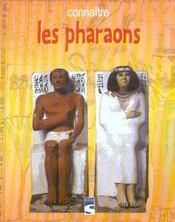 Connaitre les pharaons - Intérieur - Format classique