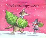 Noel Chez Papy Loup - Intérieur - Format classique