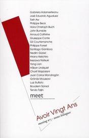 Recueil de textes du colloque meeting t.5 ; avoir vingt ans - Intérieur - Format classique