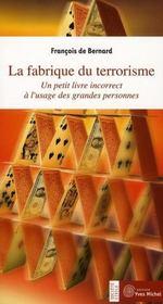 Fabrique Du Terrorisme (La) - Intérieur - Format classique