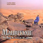 Mauritanie Le Pays Du Million De Poete - Intérieur - Format classique