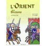 L'Orient Des Bretons Au Moyen-Age - Couverture - Format classique