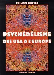 Psychédélisme ; des USA à l'Europe - Intérieur - Format classique