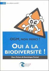 Ogm Non Merci, Oui A La Biodiversite - Intérieur - Format classique