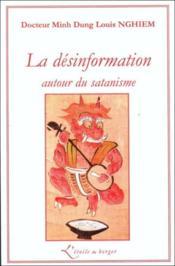 La désinformation autour du satanisme - Couverture - Format classique